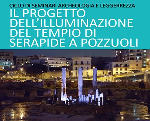 Il progetto dell'illuminazione del Tempio di Serapide a Pozzuoli